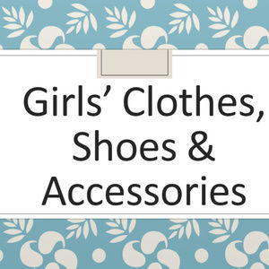 Girls' clothes, shoes & accessories
